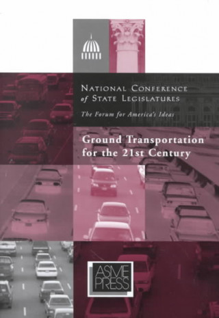 Ground Transportation for the 21st Century