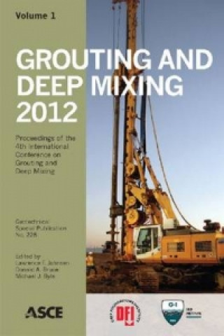 Grouting and Deep Mixing 2012