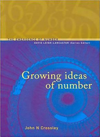 Growing Ideas of Numbers