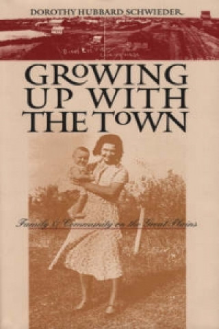 Growing Up with the Town