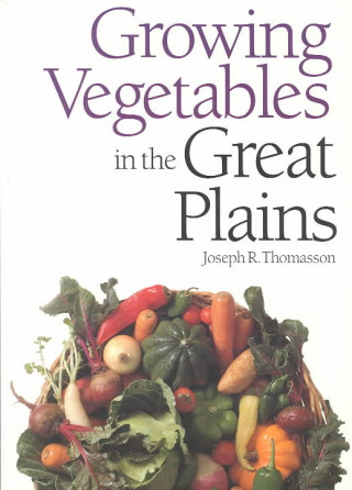 Growing Vegetables in the Great Plains