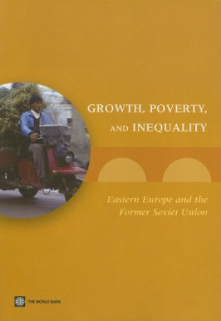 Growth, Poverty, and Inequality in Eastern Europe and Central Asia