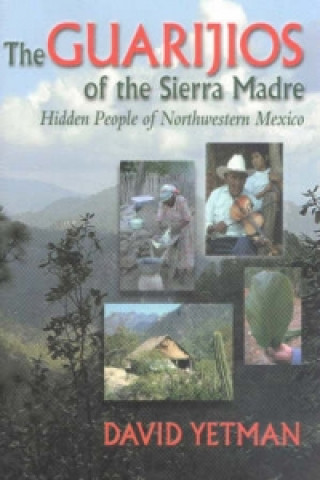 Guarijios of the Sierra Madre