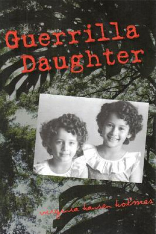 Guerrilla Daughter