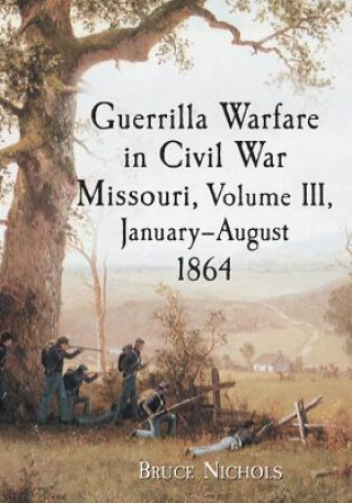 Guerrilla Warfare in Missouri