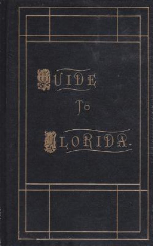 Guide to Florida