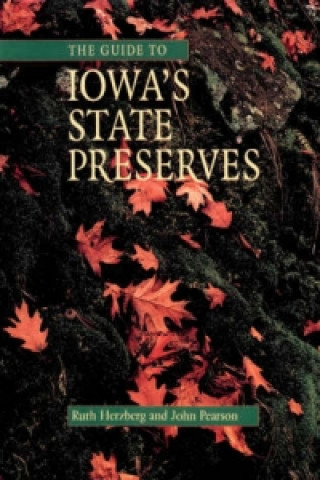 Guide to Iowa's State Preserves