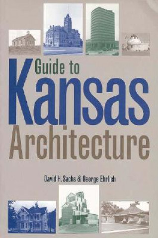 Guide to Kansas Architecture