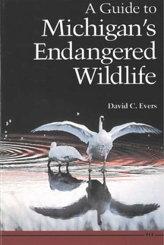 Guide to Michigan's Endangered Wildlife