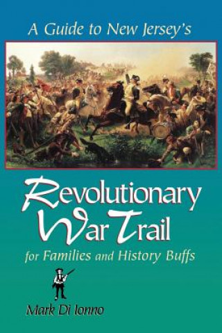 Guide to New Jersey's Revolutionary War Trail
