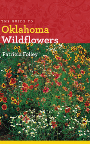 Guide to Oklahoma Wildflowers