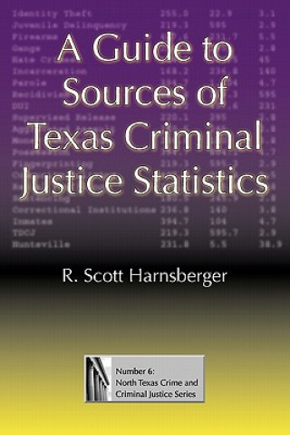 Guide to Sources of Texas Criminal Justice Statistics