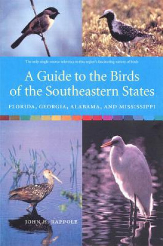 Guide to the Birds of the South-eastern States