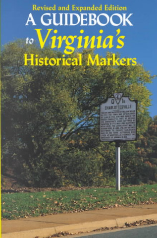Guidebook to Virginia's Historical Markers