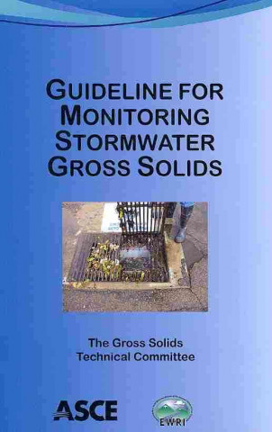 Guideline for Monitoring Stormwater Gross Solids