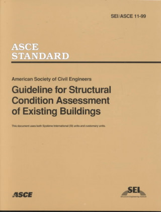 Guideline for Structural Condition Assessment of Existing Buildings SEIASCE 11-99