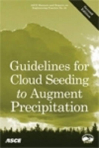 Guidelines for Cloud Seeding to Augment Precipitation