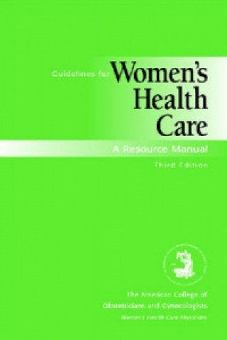 Guidelines for Women's Health Care