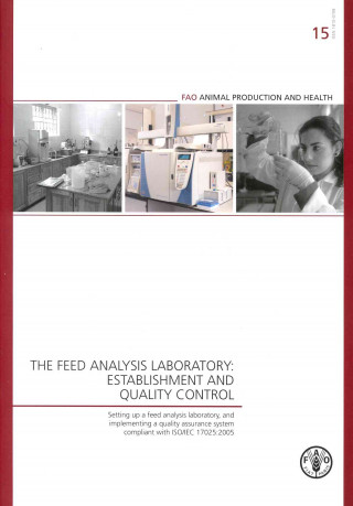 Feed Analysis Laboratory: Establishment and Quality Control