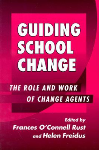 Guiding School Change