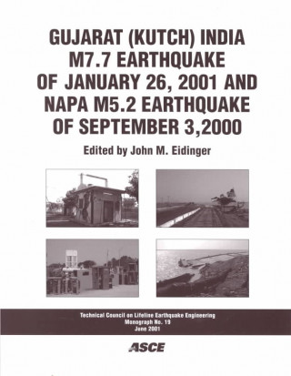 Gujarat (Kutch) India M7.7 Earthquake of January 26, 2001 and Napa M5.2 Earthquake of September 3, 2000