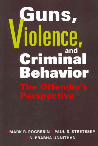 Guns, Violence and Criminal Behavior