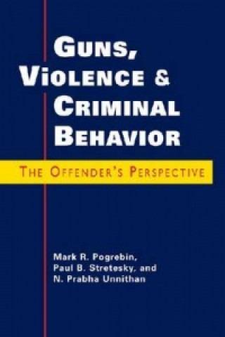 Guns, Violence, and Criminal Behavior