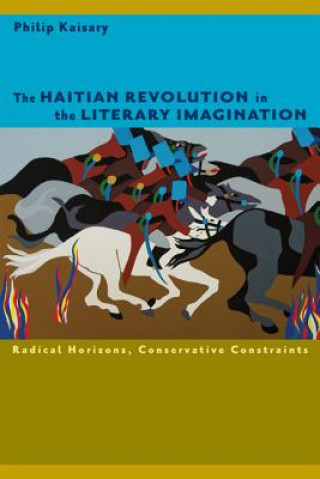 Haitian Revolution in the Literary Imagination