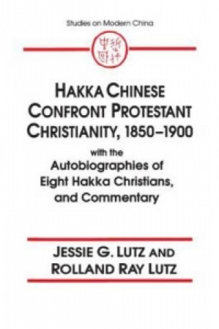 Hakka Chinese Confront Protestant Christianity, 1850-75