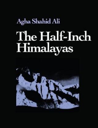 Half-inch Himalayas