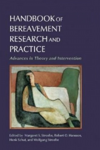 Handbook of Bereavement Research and Practice