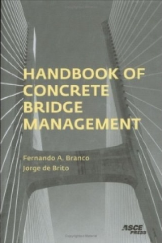 Handbook of Concrete Bridge Management