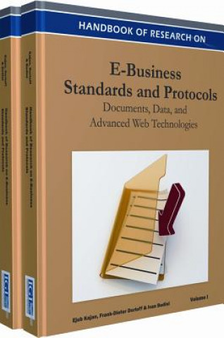 Handbook of Research on E-Business Standards and Protocols