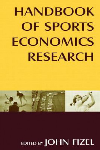 Handbook of Sports Economics Research