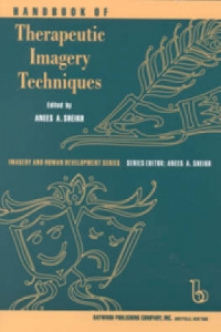 Handbook of Therapeutic Imagery Techniques