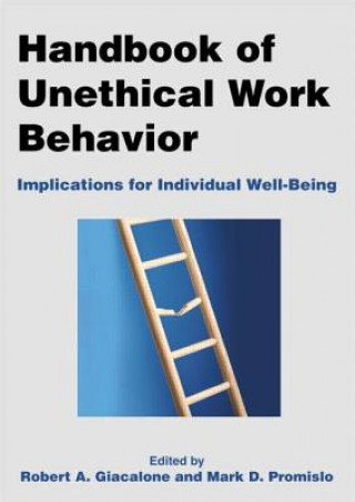 Handbook of Unethical Work Behavior
