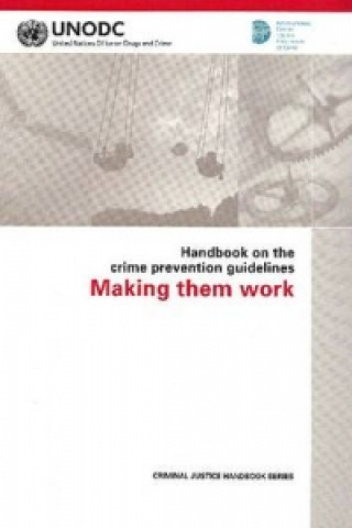 Handbook on the Crime Prevention Guidelines: Making Them Work