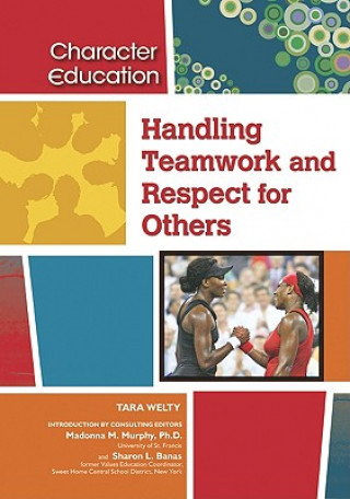 Handling Teamwork and Respect for Others
