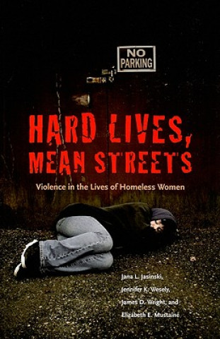 Hard Lives, Mean Streets