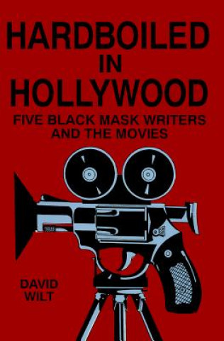 Hardboiled in Hollywood