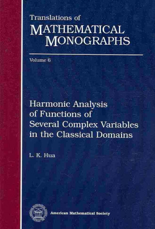 Harmonic Analysis of Functions of Several Complex Variables in the Classical Domains