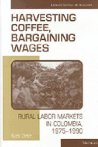 Harvesting Coffee, Bargaining Wages