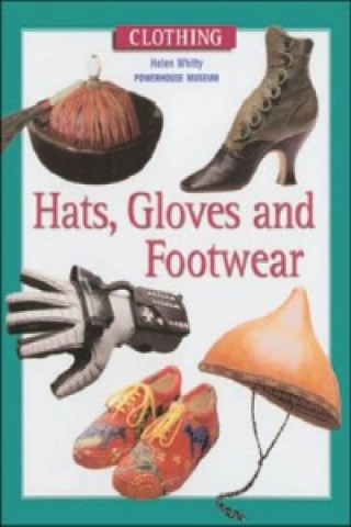Hats, Gloves and Footwear