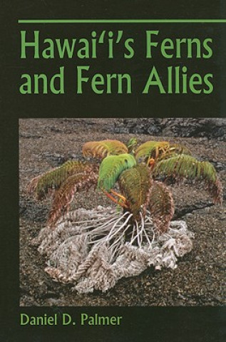 Hawaii's Ferns and Fern Allies