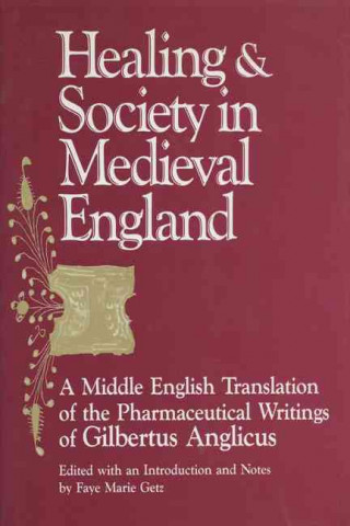 Healing and Society in Mediaeval England