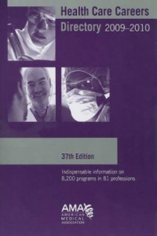 Health Care Careers Directory 2009-2010