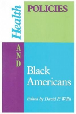 Health Policies and Black Americans
