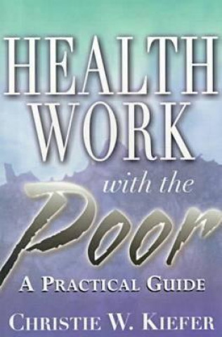 Health Work with the Poor