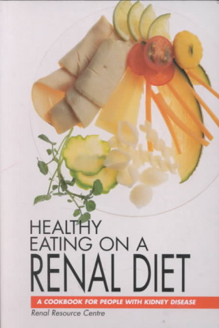 Healthy Eating on a Renal Diet