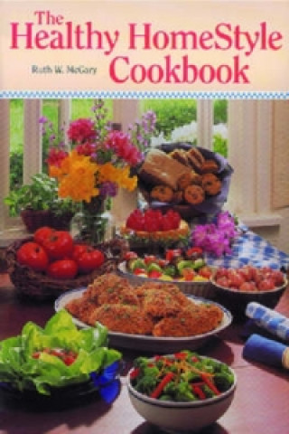 Healthy Homestyle Cookbook